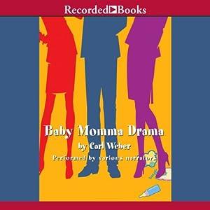 Baby Momma Drama | [Carl Weber]