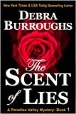The Scent of Lies, a Cozy Mystery & Romance (Paradise Valley Mysteries Book 1)