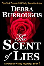 The Scent of Lies, a Clean Mystery & Romance (Paradise Valley Mysteries)