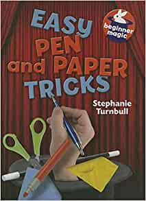 Easy Pen And Paper Tricks Beginner Magic Stephanie