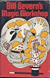 img - for Bill Severn's Magic Workshop book / textbook / text book