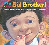 What a Good Big Brother! (Picture Book)