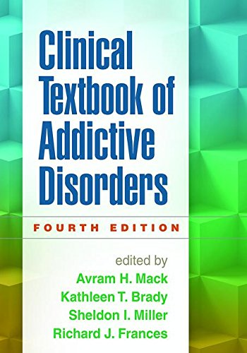 Clinical Textbook of Addictive Disorders, Fourth Edition PDF