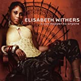 echange, troc Elisabeth Withers - It Can Happen to Anyone