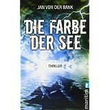 """Die Farbe der Seevon """"Jan von der Bank"""""""