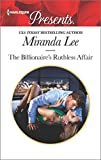 The Billionaire's Ruthless Affair (Rich,...