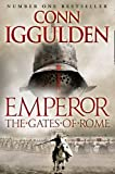 The Gates of Rome (Emperor Series, Book 1) Conn Iggulden