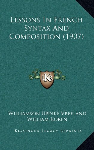 Lessons in French Syntax and Composition (1907)
