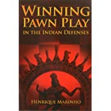 Winning Pawn Play in the Indian Defenses