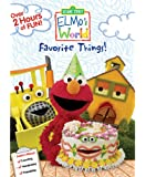 Sesame Street: Elmo's World: Favorite Things