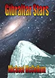 img - for Gibraltar Stars (Gibraltar Trilogy, Volume 3) book / textbook / text book
