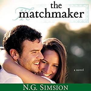 The Matchmaker: The Matchmaker, Book 1 | [N.G. Simsion]