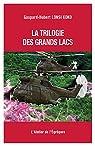 La trilogie des Grands Lacs par Gaspard-Hubert Lonsi Koko