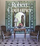 img - for Robert Couturier: Designing Paradises book / textbook / text book