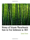 img - for History of Scituate Massachusetts from its First Settlement to 1831 book / textbook / text book
