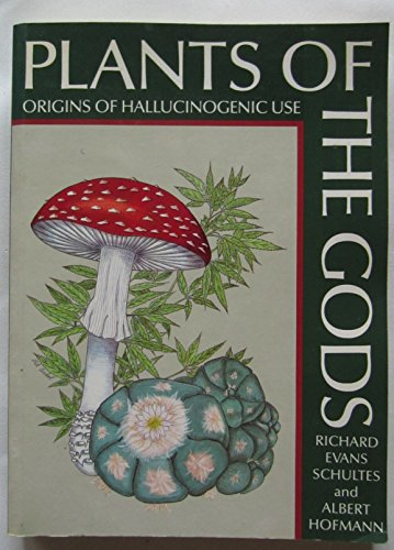 Plants of the Gods: Origins of Hallucinogenic Use