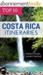 Top 10 Costa Rica Itineraries (Englis...