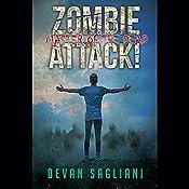 Master of the Dead: Zombie Attack!, Book 4 | Devan Sagliani