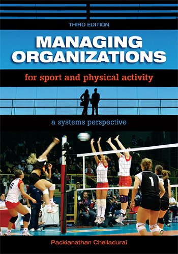 Managing Organizations for Sport and Physical Activity: A...