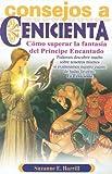 Consejos a Cenicienta (Spanish Edition)