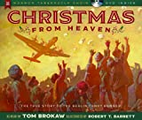 Christmas from Heaven: The True Story of the Berlin Candy Bomber [With CD (Audio)]
