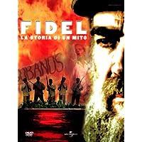 Fidel - La storia di un mito [Italia] [DVD]