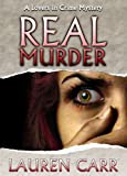 Real Murder (A Lovers in Crime Mystery Book 2)