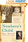 Nowhere's Child: The inspiring story...