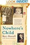 Nowhere's Child: The inspiring story...