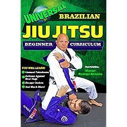 Universal Brazilian Jiu Jitsu Beginners Curriculum