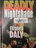 Deadly Nightshade (1560543213) by Daly, Elizabeth