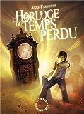 vignette de 'horloge du temps perdu (L') (Anne Fakhouri)'
