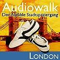 Audiowalk London Hörbuch von Taufig Khalil Gesprochen von: Taufig Khalil