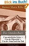 Das Stunden-Buch: Vom m�nchischen Leb...