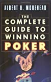 Complete Guide to Winning Poker (0671216465) by Morehead, Albert H.