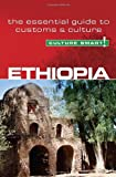 Ethiopia - Culture Smart! The Essential Guide to Customs & Culture: The Essential Guide to Customs and Culture