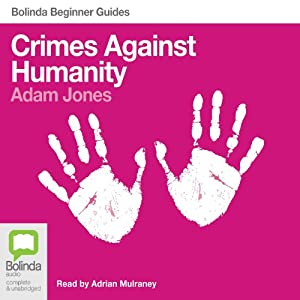 Crimes Against Humanity: Bolinda Beginner Guides Audiobook