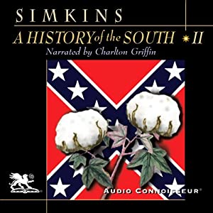A History of the South, Volume 2 Audiobook