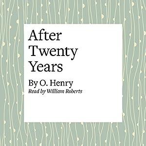 After Twenty Years Audiobook