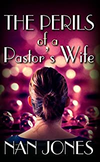 The Perils Of A Pastor's Wife by Nan Jones ebook deal