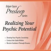 Realizing Your Psychic Potential: Edgar Cayce Presleep Series | [Edgar Cayce]