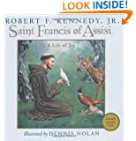 Saint Francis of Assisi: A Life of Joy