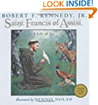 Saint Francis of Assisi: A Life of Joy
