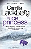 Camilla Lackberg The Ice Princess (Patrick Hedstrom and Erica Falck, Book 1)