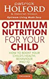 img - for Optimum Nutrition for Your Child: How to Boost Your Child's Health, Behaviour and IQ book / textbook / text book