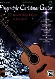 img - for Mark Hanson's Fingerstyle Christmas Guitar: (Book & CD)12 Beautiful Songs & Carols for Solo Guitar book / textbook / text book