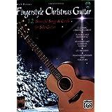 Mark Hanson's Fingerstyle Christmas Guitar: (Book & CD)12 Beautiful Songs & Carols for Solo Guitar ~ Mark Hanson