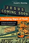 Changing Signs of Truth: A Christian...