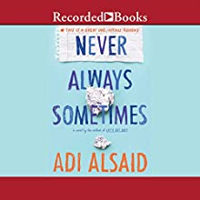Never Always Sometimes (       UNABRIDGED) by Adi Alsaid Narrated by Amanda Leigh Cobb