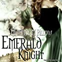 Emerald Knight Audiobook by Michelle M. Pillow Narrated by Lesley Parkin